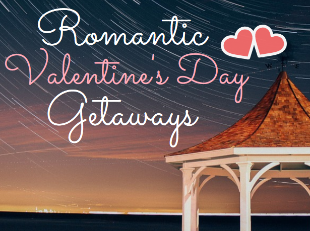 valentines day falls on a sunday this year so why not extend your celebration a few days before and take your significant other on a romantic getaway