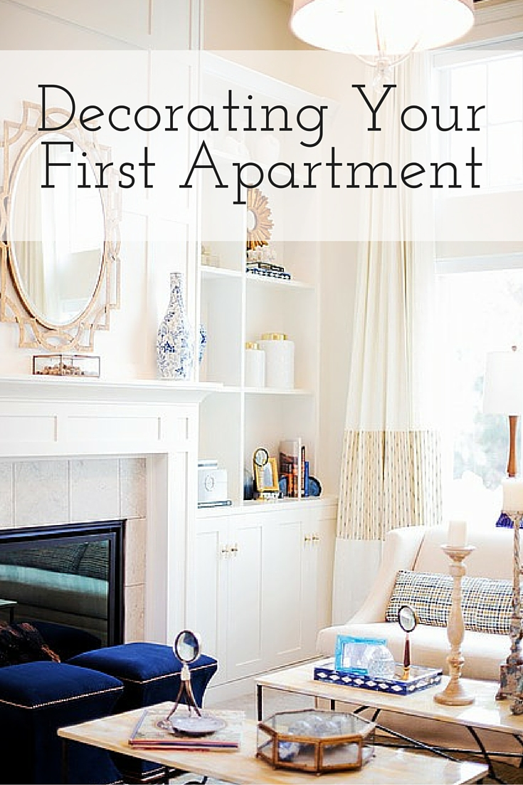 Tips for decorating your apartment for First apartment decorating
